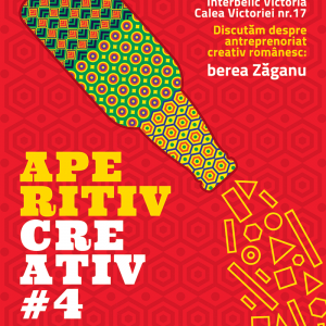 afis Aperitiv Creativ #4_berea Zaganu